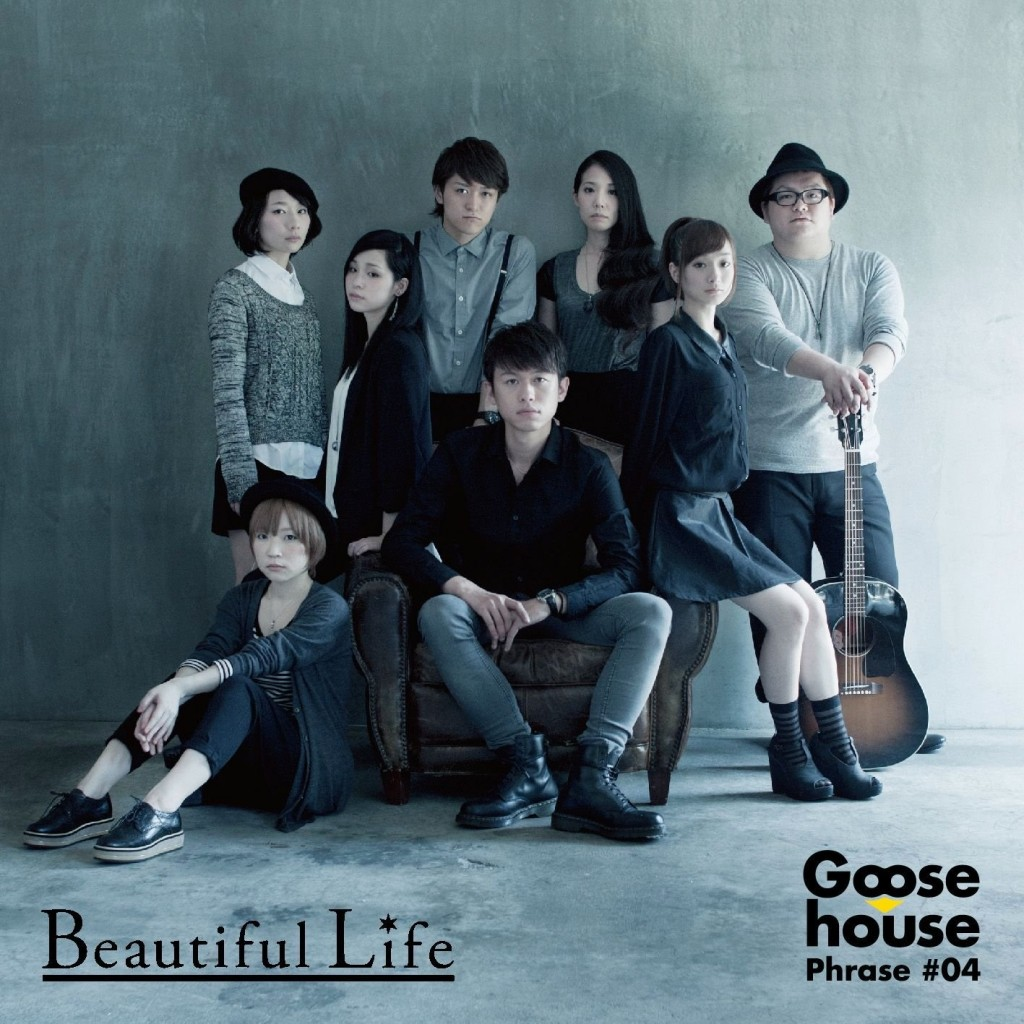 Goosehouse Phrase #04 Beautiful Life